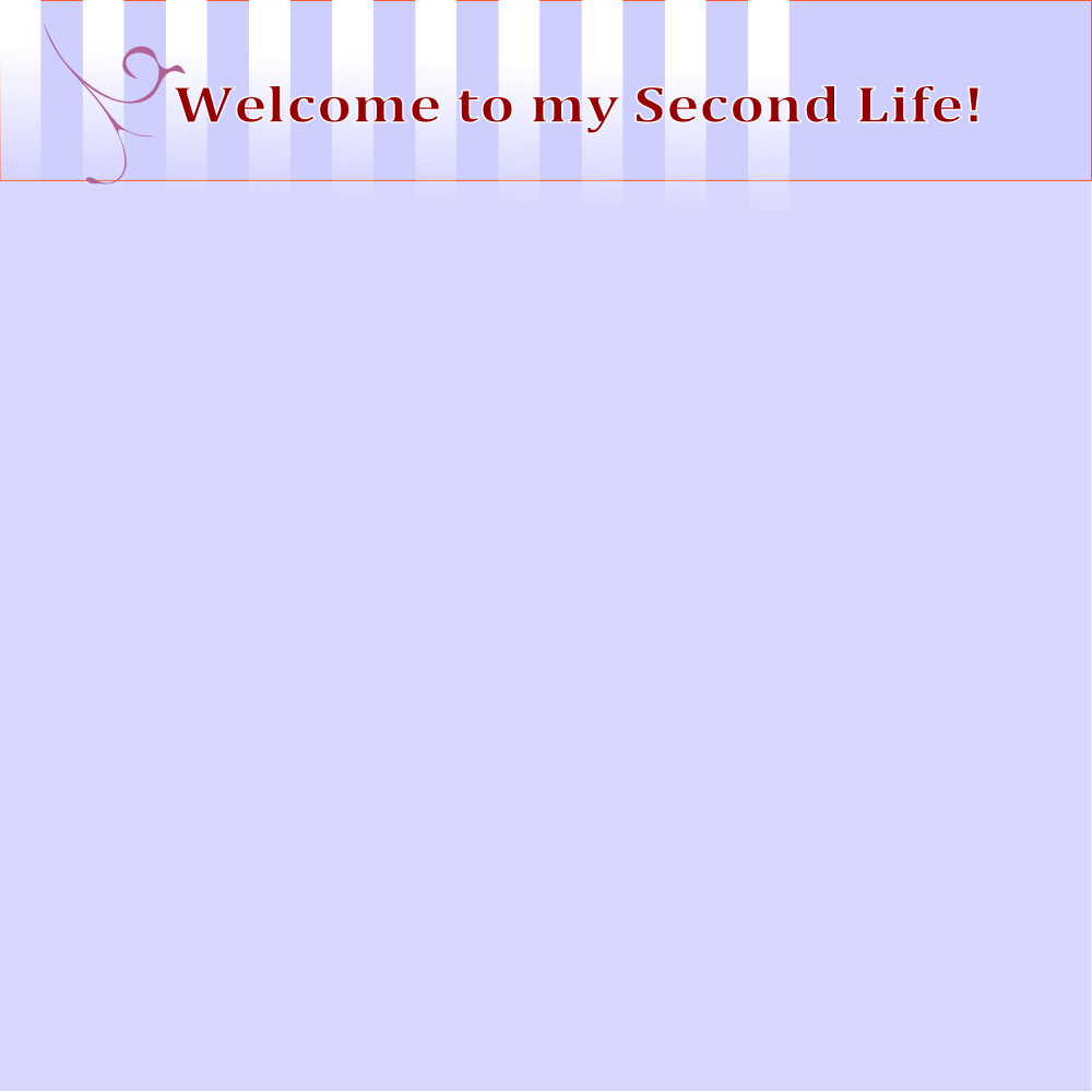 Welcome to my Second Life!